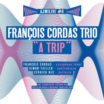 Francois Cordas Trio a Trip